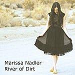 Marissa Nadler River Of Dirt