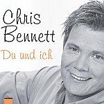 Chris Bennett Du Und Ich