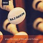 Naji Hakim Naji Hakim Plays The Organ Of Glenalmond College