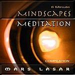 Mars Lasar 8 Minute MindScapes Meditation
