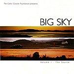 Big Sky Vol. 1 The Source