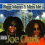 Bigg Mann Joe Clark