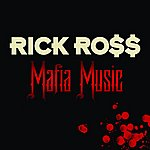 Rick Ross Mafia Music (Edited)