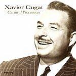 Xavier Cugat Carnival Proccesion