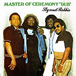 "Sly & Robbie Master Of Ceremony ""Dub"""