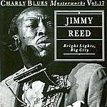 Jimmy Reed Bright Lights Big City