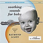 Raymond Scott Soothing Sounds For Baby: Vol. 2
