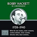 Bobby Hackett Complete Jazz Series 1938 - 1940