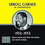 Erroll Garner Complete Jazz Series 1952 - 1953
