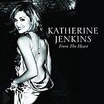 Katherine Jenkins Katherine Jenkins / From The Heart (International Version)