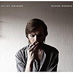 Jay-Jay Johanson Wonder Wonders (Edited)