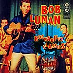 Bob Luman Rockabilly Classics