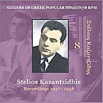 Stelios Kazantzidis Stelios Kazantzidis (Kazantzidhis) Vol. 8/Singers Of Greek Popular Song In 78 Rpm