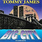 Tommy James A Night In Big City