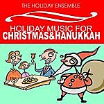 Holiday Holiday Music For Christmas & Hanukkah