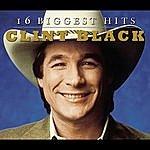 Clint Black 16 Biggest Hits