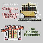 Holiday Music For The Christmas & Hanukkah Holidays
