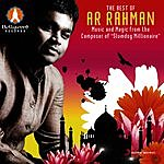 A.R. Rahman The Best Of A.R. Rahman - Music And Magic From The Composer Of Slumdog Millionaire