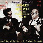 Andrés Segovia Andres Segovia And His Contemporaries Vol. 10