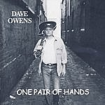 Dave Owens One Pair Of Hands