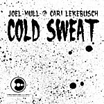 Joel Mull Cold Sweat (Single)