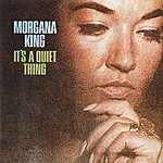 Morgana King It's A Quiet Thing
