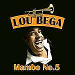 Lou Bega Mambo No. 5 (A Little Bit Of...) (Re-Recorded Version)