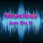 Newcleus Jam On It (Re-Recorded Version)