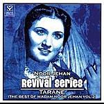 Noor Jehan Revival Series-Tarane