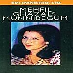 Munni Begum Mehfil Ghazals Munni Begum