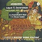 Lalgudi G. Jayaraman Paddhatti - The Tradition Of Burnished Gold