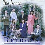 The Isaacs Bridges