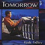 Kirk Talley Tomorrow