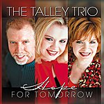 The Talley Trio Hope For Tomorrow