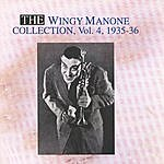 Wingy Manone The Wingy Manone Collection Vol. 4 - 1935-1936