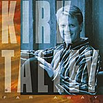 Kirk Talley Far Away