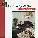 Anthony Burger An Anthony Burger Christmas