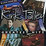 Kirk Talley Greatest Hits
