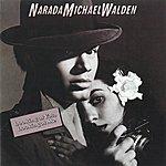 Narada Michael Walden Looking At You, Looking At Me