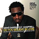 Gene Farris Do You Believe In Love EP (Featuring Chappell)