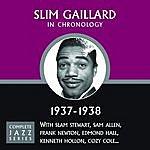 Slim Gaillard Slim Gaillard: Complete Jazz Series, 1937 - 1938