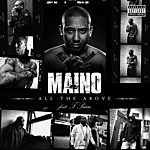 Maino All The Above [feat. T-Pain] (Explicit)