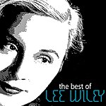 Lee Wiley The Best Of Lee Wiley