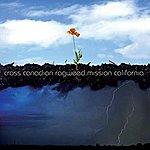 Cross Canadian Ragweed Cross Canadian Ragweed Mission California.