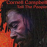 Cornell Campbell Tell The People