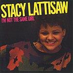 Stacy Lattisaw I'm Not The Same Girl