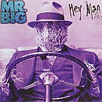 Mr. Big Hey Man