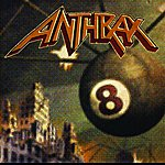 Anthrax Volume 8 - The Threat Is Real