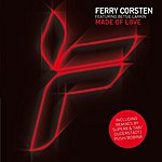 Ferry Corsten Made Of Love (Feat. Betsie Larkin)
