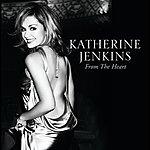 Katherine Jenkins From The Heart (International Version)